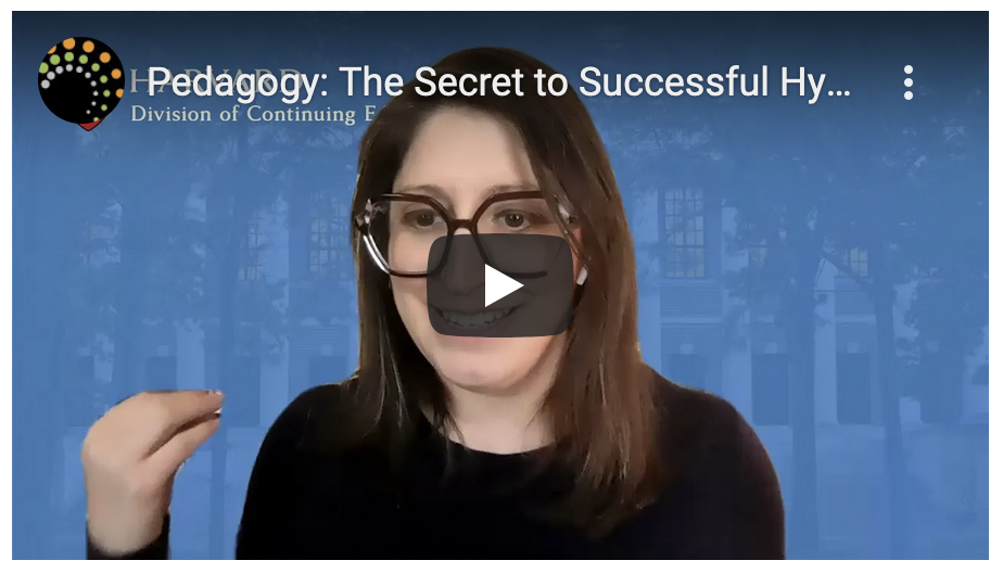 YouTube video start screen for Pedagogy: The Secret to Successful HyFlex by Harvard Extension